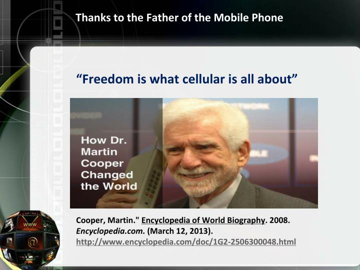 Thanks to the Father of the Mobile Phone