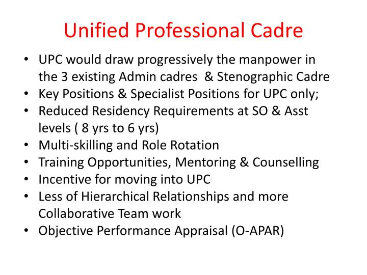 Unified Professional Cadre