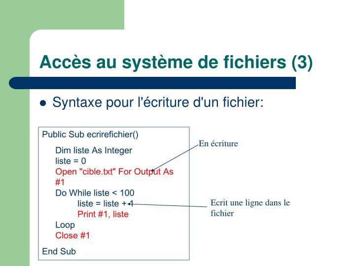 Public Sub ecrirefichier()