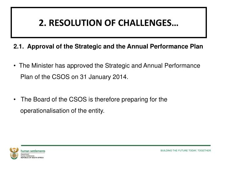 2. RESOLUTION OF CHALLENGES…