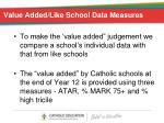 value added like school data measures1