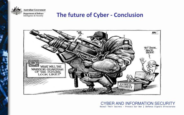 The future of Cyber - Conclusion