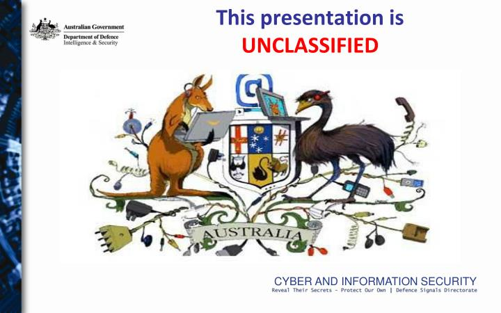 This presentation is unclassified