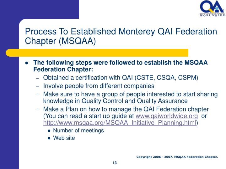 Process To Established Monterey QAI Federation Chapter (MSQAA)