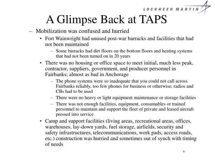 A Glimpse Back at TAPS
