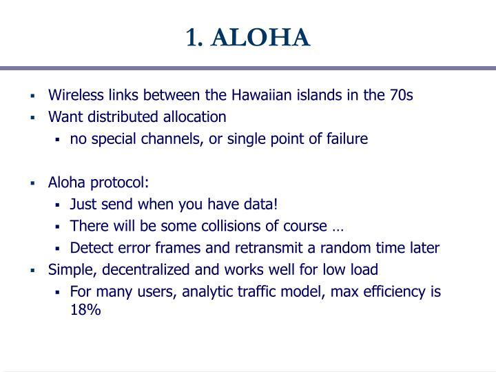 1 aloha