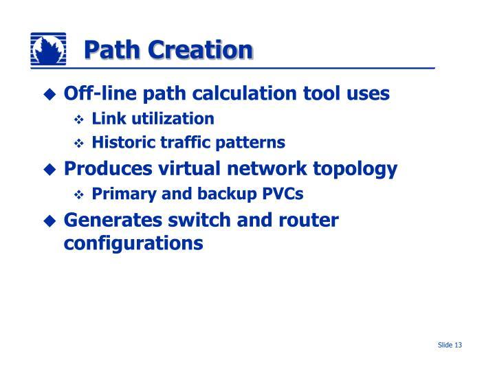 Path Creation
