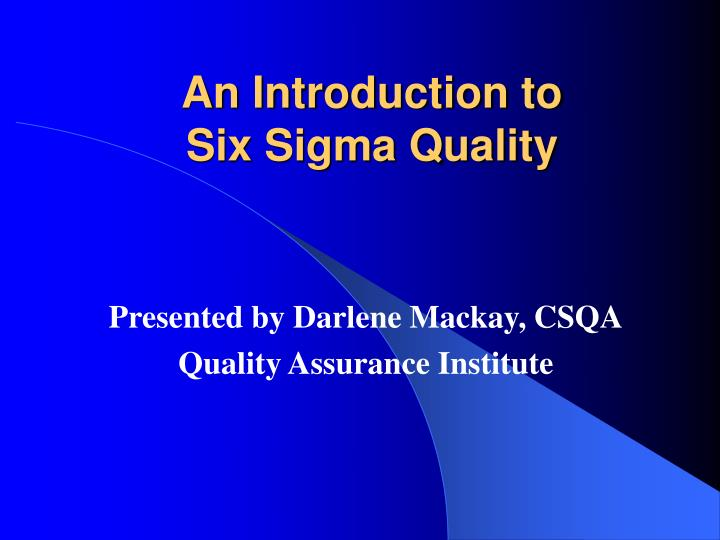 an introduction to six sigma quality n.