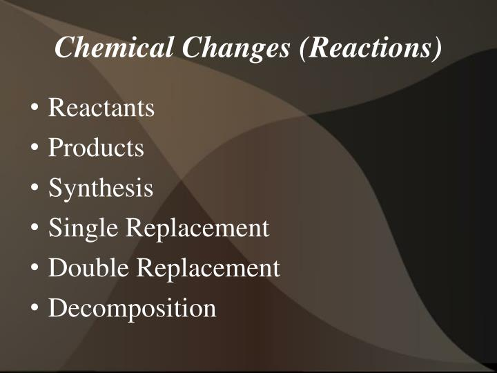 chemical changes reactions n.