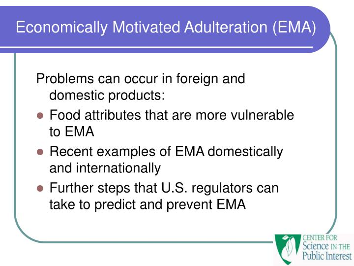 Economically Motivated Adulteration (EMA)