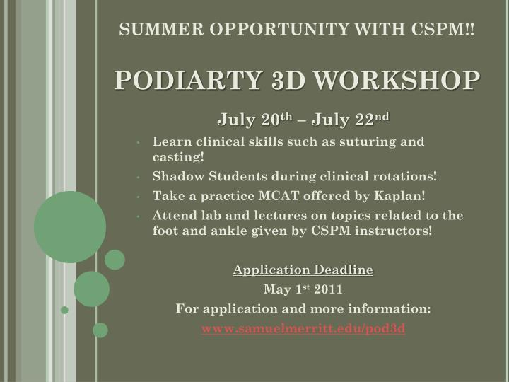 SUMMER OPPORTUNITY WITH CSPM!!