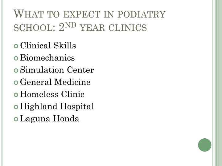 What to expect in podiatry school: