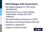 cso dialogue with government
