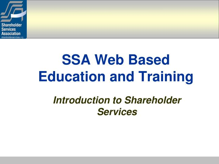 Ssa web based education and training