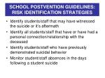 school postvention guidelines risk identification strategies1