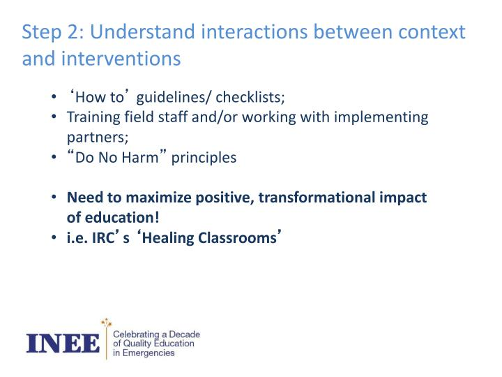 Step 2: Understand interactions between context and interventions