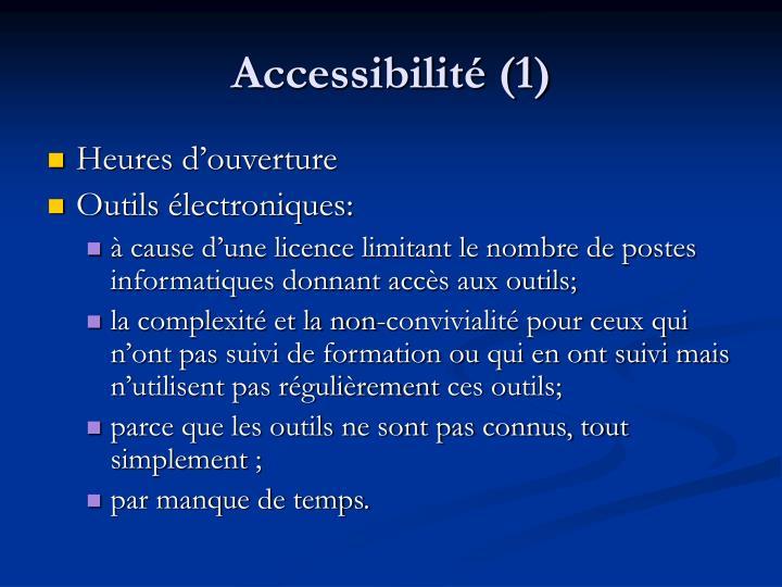 Accessibilité (1)