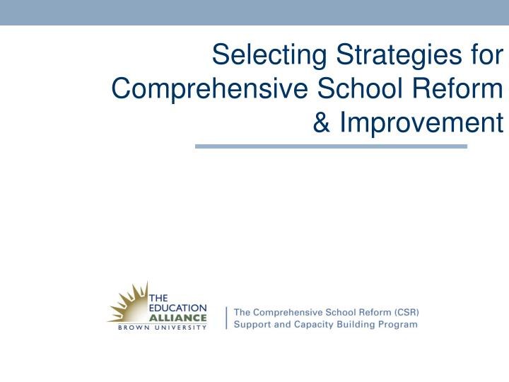 selecting strategies for comprehensive school reform improvement n.