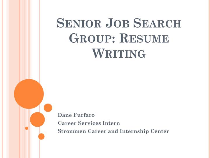 Senior Job Search Group: Resume Writing