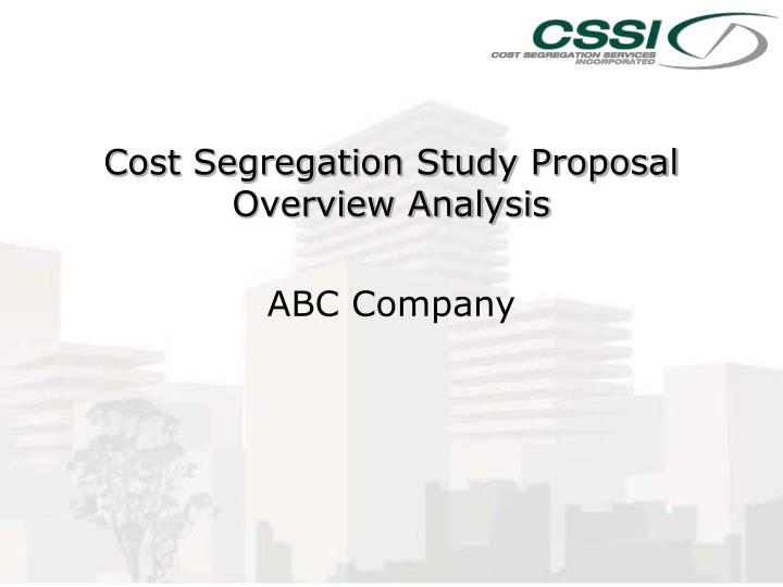 cost segregation study proposal overview analysis n.