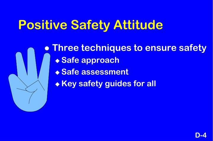 Positive Safety Attitude
