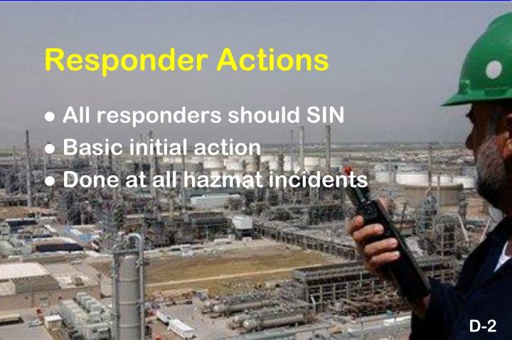 Responder Actions