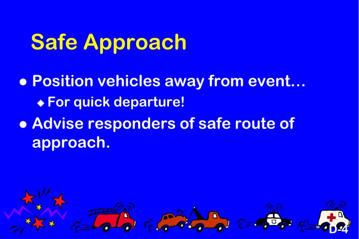 Safe Approach