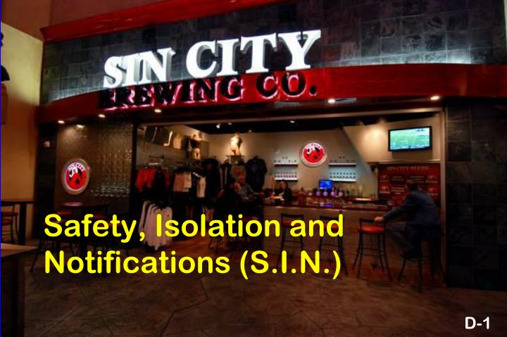 Safety isolation and notifications s i n