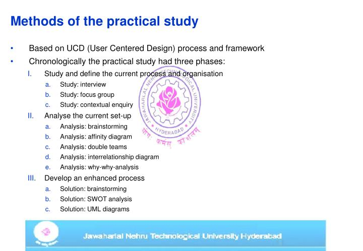 Methods of the practical study