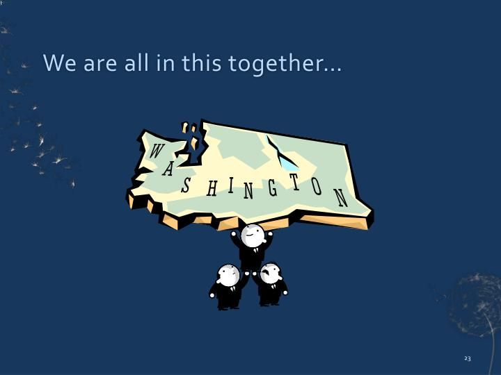 We are all in this together…