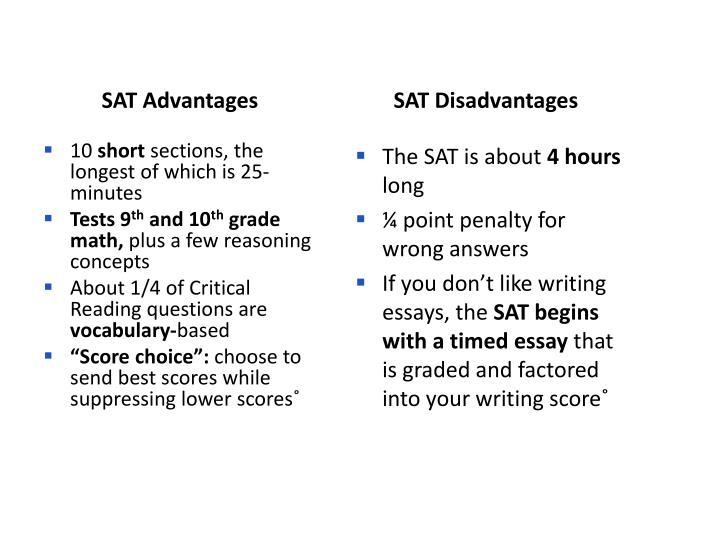 SAT Advantages