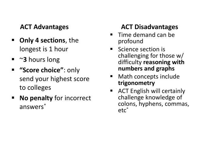 ACT Advantages