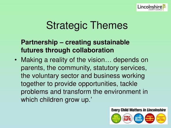 Strategic Themes