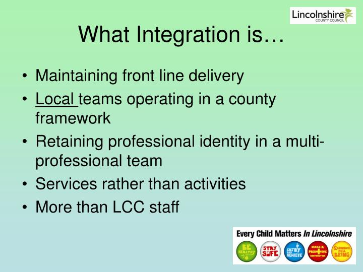 What Integration is…