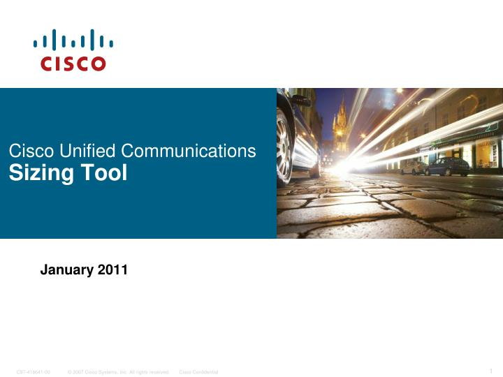 PPT - Cisco Unified Communications Sizing Tool PowerPoint