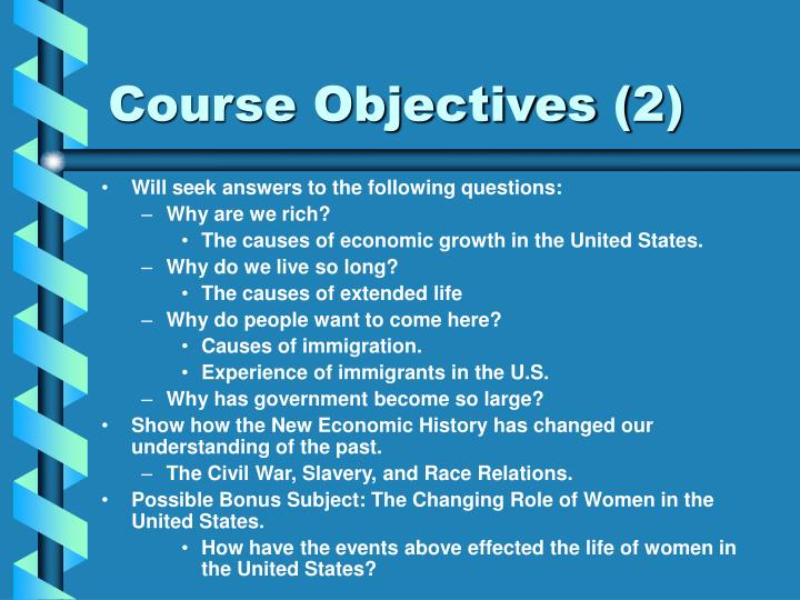 Course Objectives (2)