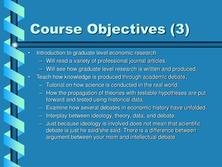 Course Objectives (3)