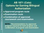 ab 1871 coto options for earning bilingual authorization