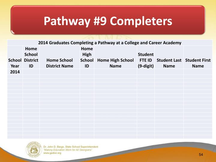 Pathway #9 Completers