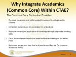 why integrate academics common core within ctae