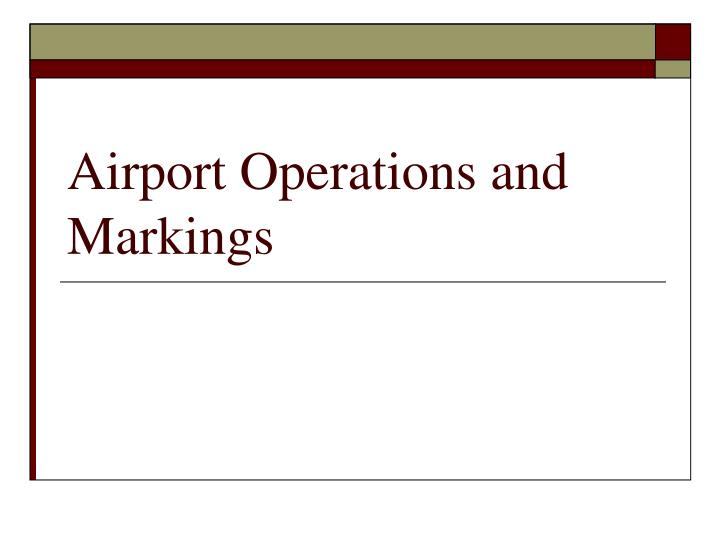 airport operations and markings n.