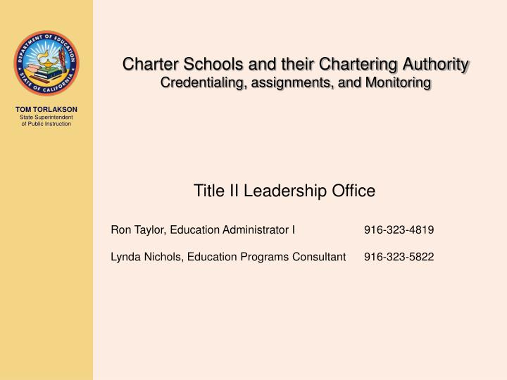 Charter schools and their chartering authority credentialing assignments and monitoring