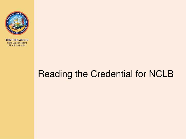 Reading the Credential for NCLB