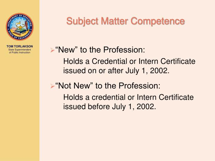 Subject Matter Competence