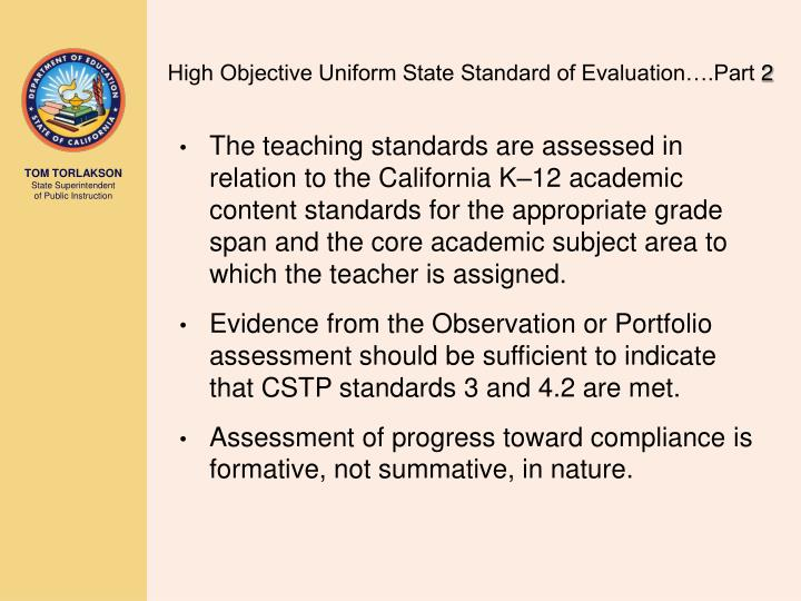 High Objective Uniform State Standard of Evaluation….Part