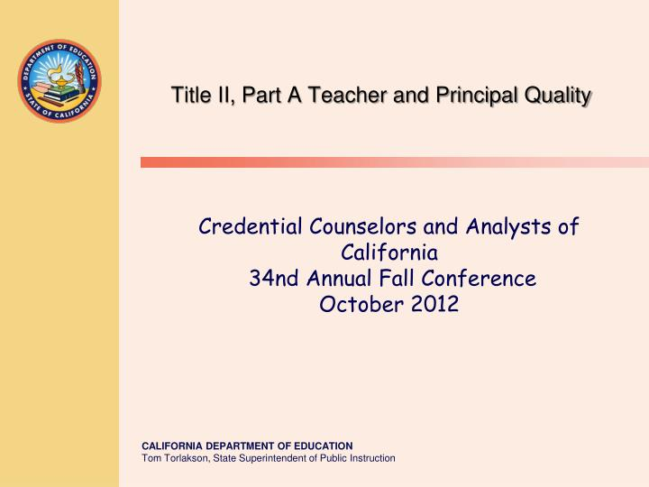 Title ii part a teacher and principal quality
