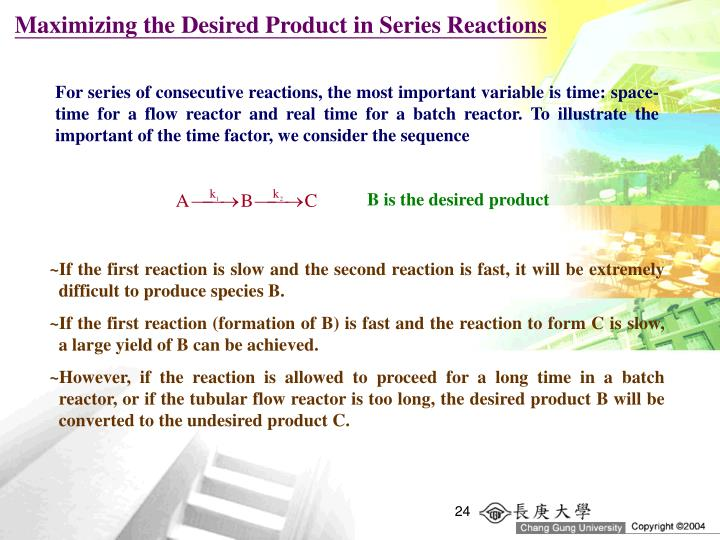 Maximizing the Desired Product in Series Reactions