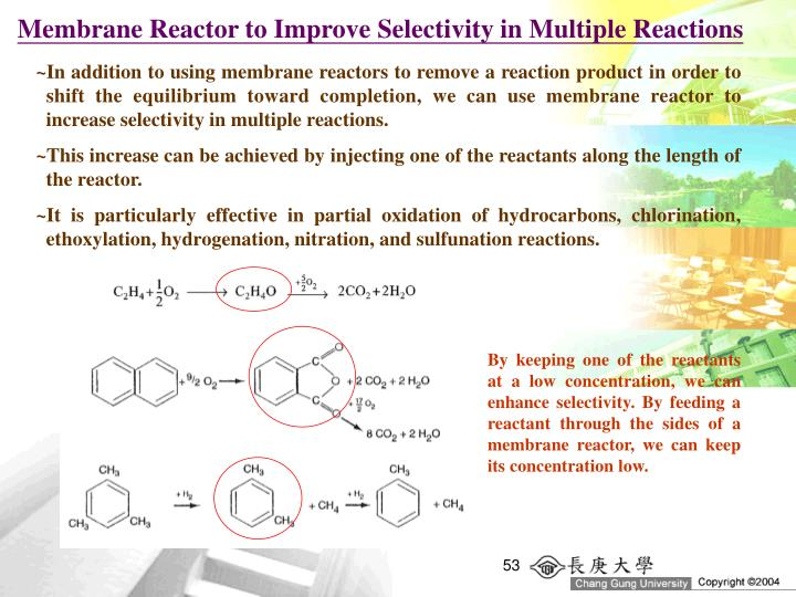 Membrane Reactor to Improve Selectivity in Multiple Reactions