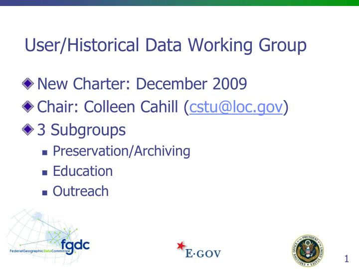 user historical data working group