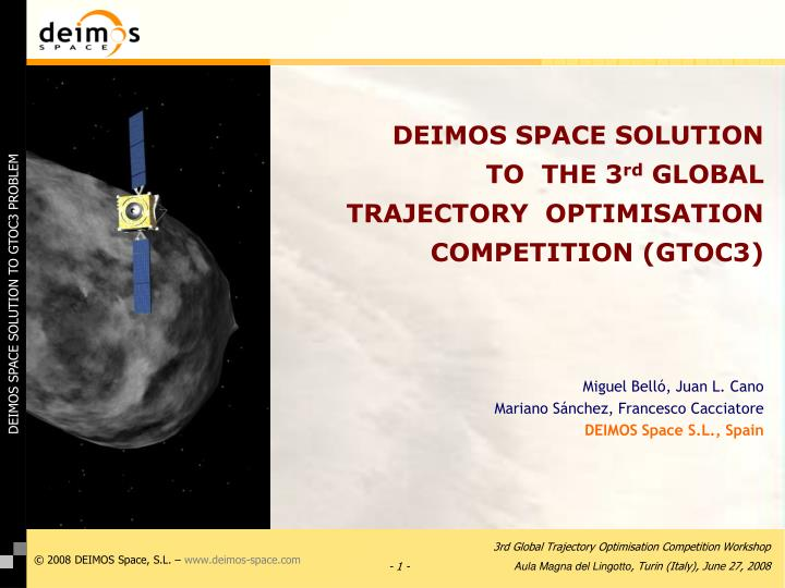 deimos space solution to the 3 rd global trajectory optimisation competition gtoc3 n.